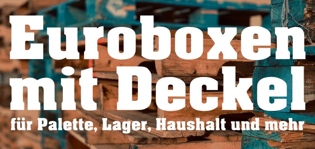 Eine Eurobox mit Deckel gibt es aus Kunststoff und Aluminium. Verschiedene Größen, Farben sowie einzelne Deckel für Eurobehälter gibt es hier.