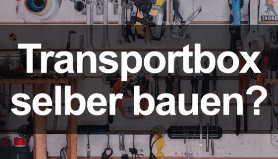 transportbox-selber-bauen-sinnvoll